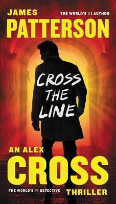 Cross the Line (Alex Cross #22) Cover Image