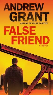 False Friend: A Novel (Detective Cooper Devereaux #2) Cover Image