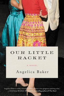 Our Little Racket: A Novel Cover Image