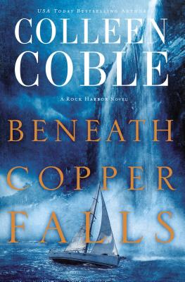 Cover for Beneath Copper Falls (Rock Harbor)