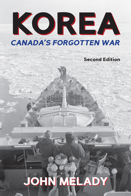 Korea: Canada's Forgotten War Cover Image