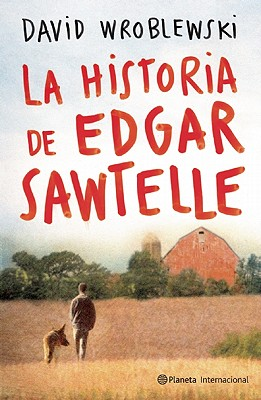 La Historia de Edgar Sawtelle = The Story of Edgar Sawtelle Cover Image
