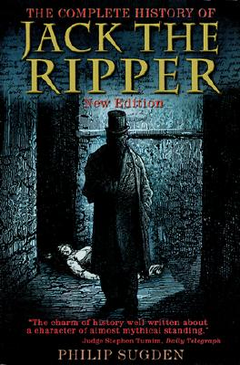 The Complete History of Jack the Ripper Cover Image