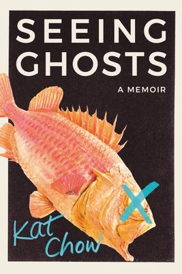 Seeing Ghosts: A Memoir Cover Image