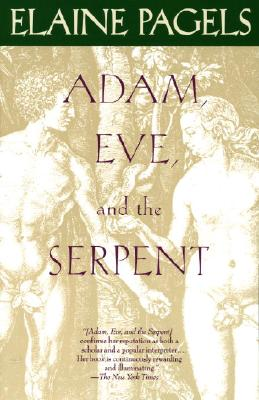 Adam, Eve, and the Serpent: Sex and Politics in Early Christianity Cover Image