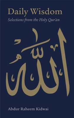 Daily Wisdom: Selections from the Holy Qur'an Cover Image