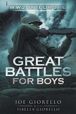 Great Battles for Boys: WW2 Europe Cover Image