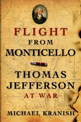 Flight from Monticello: Thomas Jefferson at War Cover Image