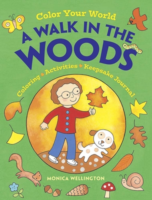 Color Your World: A Walk in the Woods: Coloring, Activities & Keepsake Journal (Dover Coloring Books) Cover Image