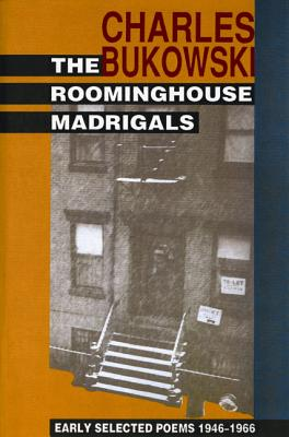 The Roominghouse Madrigals: Early Selected Poems 1946-1966 Cover Image
