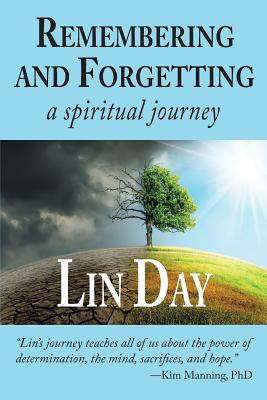 Remembering and Forgetting: a spiritual journey Cover Image