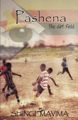 Pashena: the Dirt Field Cover Image