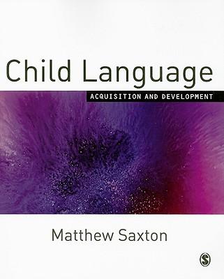 Child Language: Acquisition and Development Cover Image
