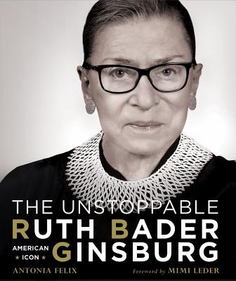 The Unstoppable Ruth Bader Ginsburg: American Icon Cover Image