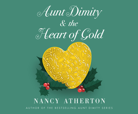 Aunt Dimity and the Heart of Gold Cover Image