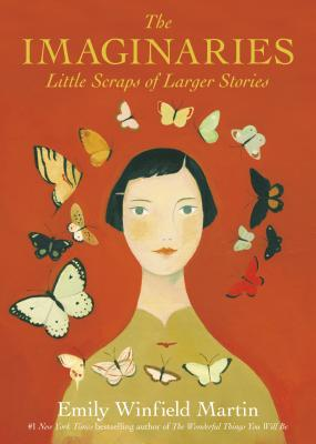 The Imaginaries: Little Scraps of Larger Stories Cover Image