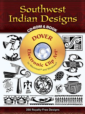 Southwest Indian Designs CD-ROM and Book (Dover Pictorial Archives) Cover Image