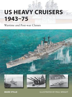 US Heavy Cruisers 1943–75: Wartime and Post-war Classes (New Vanguard) Cover Image