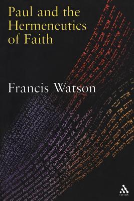 Paul and the Hermeneutics of Faith Cover