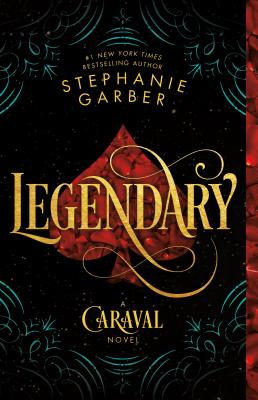 Legendary: A Caraval Novel Cover Image