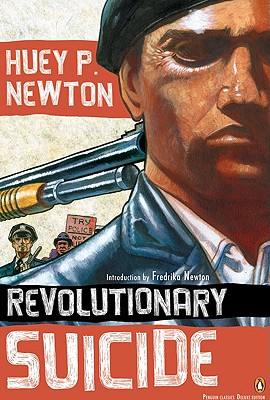 Revolutionary Suicide: (Penguin Classics Deluxe Edition) Cover Image
