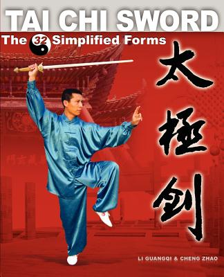 Tai Chi Sword: The 32 Simplified Forms Cover Image