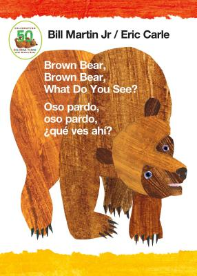 Brown Bear, Brown Bear, What Do You See? / Oso pardo, oso pardo, ¿qué  ves ahí? (Bilingual board book - Spanish edition) Cover Image
