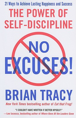 No Excuses!: The Power of Self-Discipline Cover Image