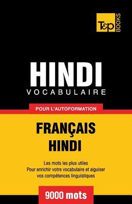 Vocabulaire Français-Hindi pour l'autoformation - 9000 mots (French Collection #146) Cover Image