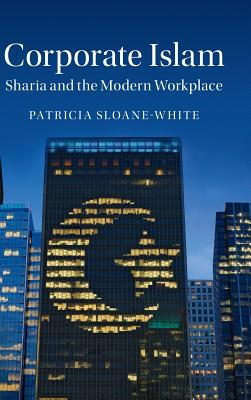 Corporate Islam: Sharia and the Modern Workplace Cover Image