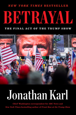 Betrayal: The Final Act of the Trump Show Cover Image