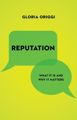 Reputation: What It Is and Why It Matters Cover Image