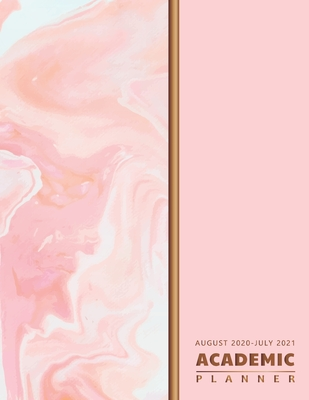 Academic Planner 2020-2021: Abstract Pink Design, August 2020-July 2021, Academic Calendar Planner, 12 Month Weekly Planner 2020-2021, Appointment Cover Image