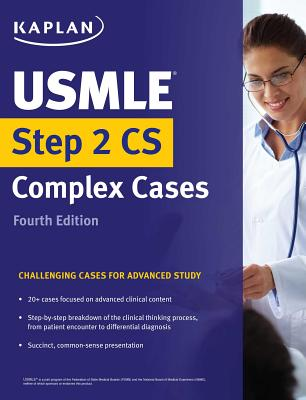 USMLE Step 2 CS Complex Cases: Challenging Cases for Advanced Study (USMLE Prep) Cover Image