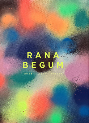 Rana Begum: Space Light Colour Cover Image