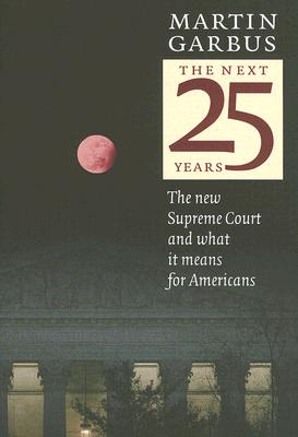 The Next 25 Years: The New Supreme Court and What It Means for Americans Cover Image