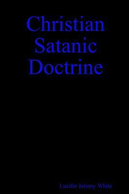 Christian Satanic Doctrine Cover Image