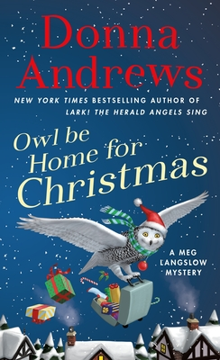 Owl Be Home for Christmas: A Meg Langslow Mystery (Meg Langslow Mysteries #26) Cover Image