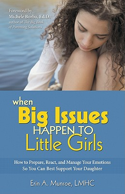 Cover for When Big Issues Happen to Little Girls