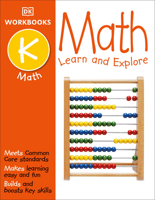 DK Workbooks: Math, Kindergarten: Learn and Explore Cover Image