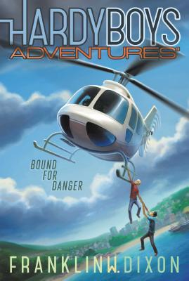 Bound for Danger (Hardy Boys Adventures #13) Cover Image