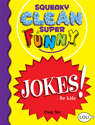 Cover for Squeaky Clean Super Funny Jokes for Kidz