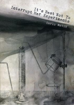 It's Best Not to Interrupt Her Experiments Cover Image
