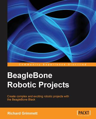 Beaglebone Robotic Projects Cover Image
