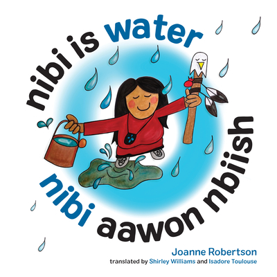 Nibi Is Water/Nibi Aawon Nbiish Cover Image