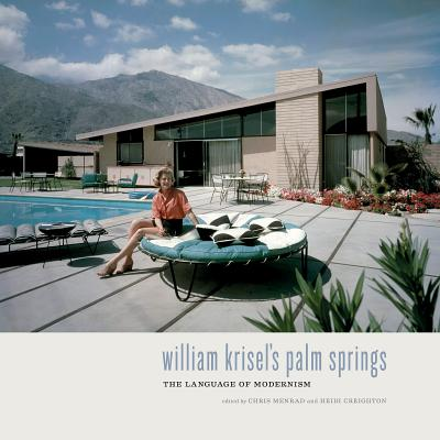 William Krisel's Palm Springs: The Language of Modernism Cover Image