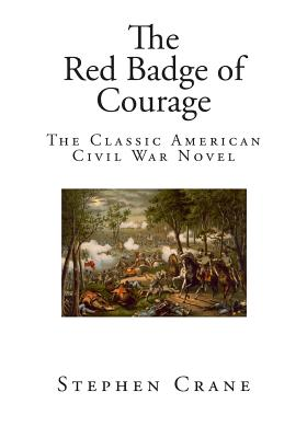 an analysis of a battle for adulthood in the red badge of courage by stephen crane Stephen crane: the red badge of courage   does crane make about the passage from adolescence to adulthood  rid himself of the red sickness of battle.