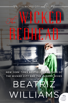 The Wicked Redhead: A Wicked City Novel (The Wicked City series #2) Cover Image