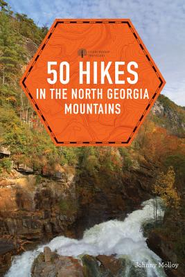 50 Hikes in the North Georgia Mountains (Explorer's 50 Hikes) Cover Image
