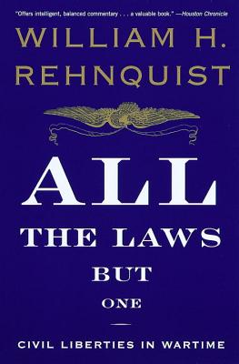All the Laws But One: Civil Liberties in Wartime Cover Image